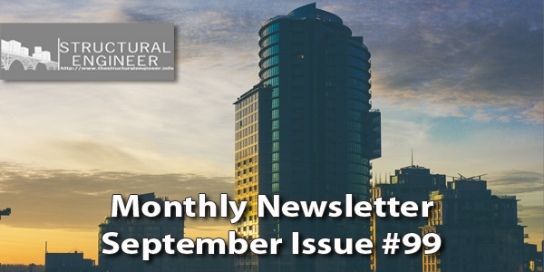 The September Issue of TheStructuralEngineer.info Newsletter is out !